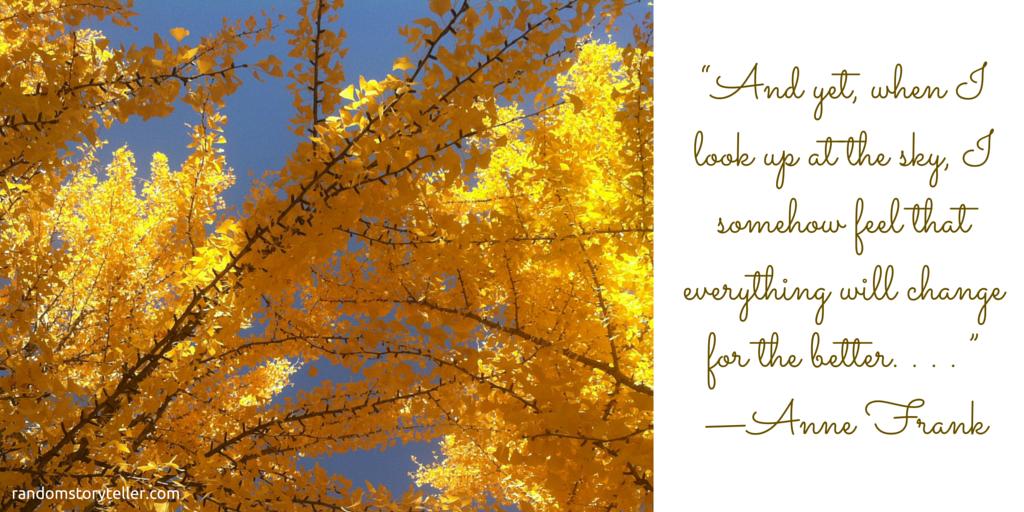 Anne-Frank-quote-original-courtesy-of-randomstoryteller.com-with-image-of-golden-ginkgo-leaves-of-ginkgo