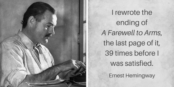 Quote about revising by Ernest Hemingway (Catherine Hamrick). Photo courtesy of Lloyd Arnold. 1939 image of Hemingway at typewriter.