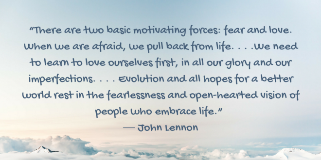 Love-or-fear-Quote-by-John-Lennon-on-randomstoryteller-by-chamrickwriter-with-image-of-pale-blue-sky-and-gentle-white-clouds