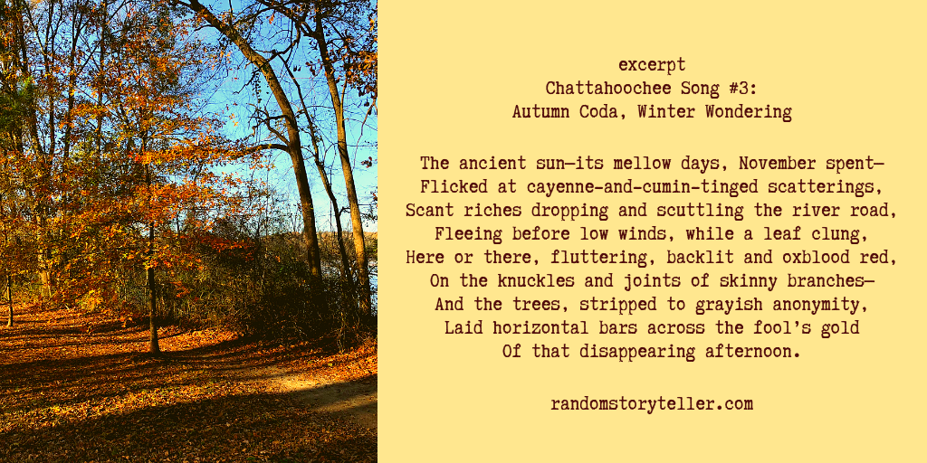 Poem Excerpt Chattahoochee Song #3 Autumn Coda, Winter Wondering poem by chamrickwriter randomstoryteller with images of trees