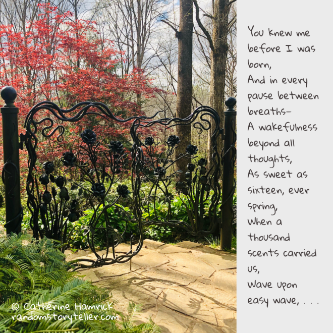 Poem excerpt-Ever Spring-chamrickwriter-randomstoryteller.com-with image of garden gate at Gibbs Gardens-Ball Ground GA
