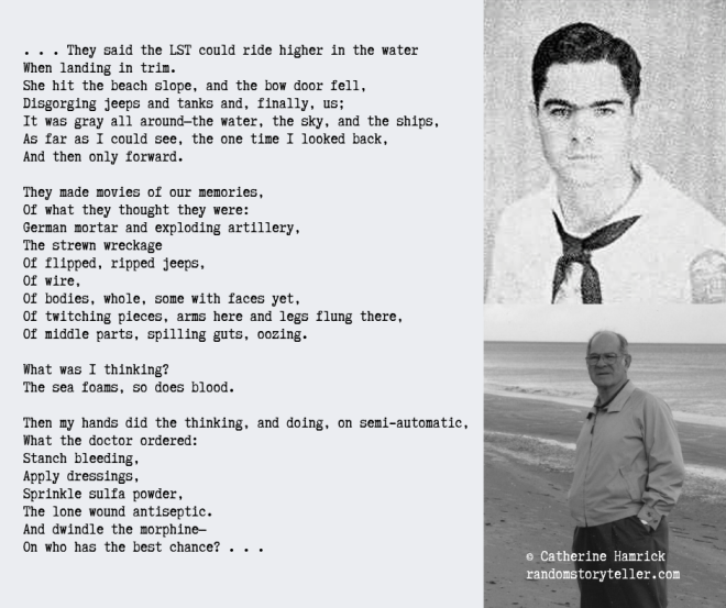 Poem excerpt from My Father on D-Day_ Why Do You Ask This_ chamrickwriter randomstoryteller.com with image of WWII sailor 940x788px